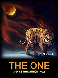 The One: An Alien Apocalyptic Saga (Species Intervention #6609 Series Book 6)