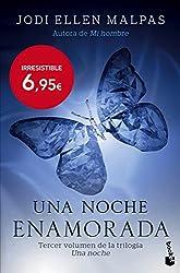 Una noche. Enamorada: Tercer volumen de la trilogía Una noche (Bestseller)