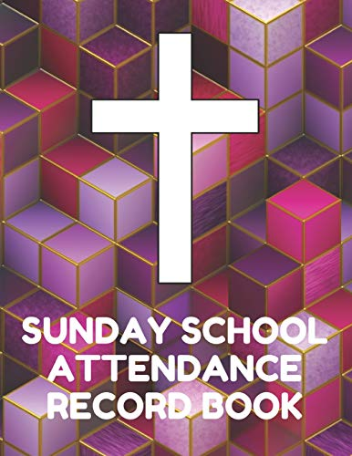 ance Record Book: Attendance Chart Register for Sunday School Classes, Purple Cubic Cover ()
