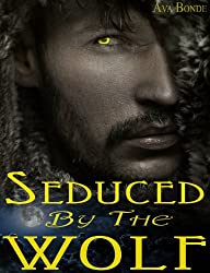 Seduced by the Alpha Wolf (BBW Paranormal Shape Shifter Werewolf, Alpha Mate Romance)
