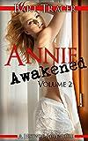 Annie Awakened, Volume 2: A Hotwife Adventure (English Edition)