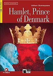 Hamlet, Prince of Denmark - Con Audiobook, [Lingua inglese]: Hamlet, Prince of Denmark