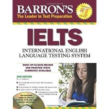 International Language Testing System (Barron's Ielts: International English Language Testing System)