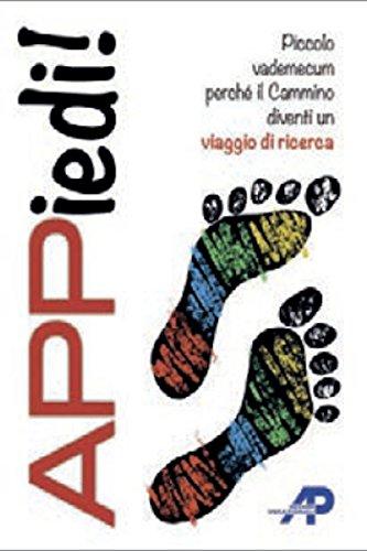 ^ Appiedi! Piccolo vademecum perché il cammino diventi un viaggio di ricerca PDF gratis italiano