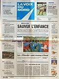 Telecharger Livres VOIX DU NORD LA No 16404 du 14 03 1997 SAUVER L ENFANCE LES VILVORDE SONT REVENUS A DOUAI L ALBANIE EN PLEIN CHAOS LOI ROBIEN BONDUELLE CREE 300 EMPLOIS SALON DE LA MOTO UN SOLDAT JORDANIEN TUE 7 JEUNES ISRAELIENNES LES SPORTS BASKET FOOT (PDF,EPUB,MOBI) gratuits en Francaise