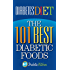 Diabetes Diet: The 101 Best Diabetic Foods
