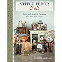 Stitch It for Fall: Seasonal Sewing Projects To Craft & Quilt