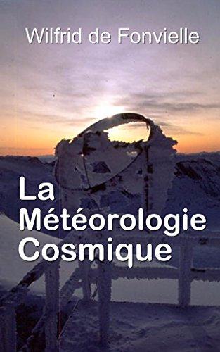 La Météorologie cosmique por Wilfrid de Fonvielle