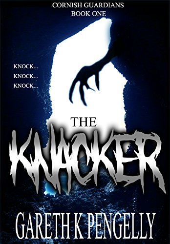 The Knacker (Cornish Guardians Book 1) (English Edition)