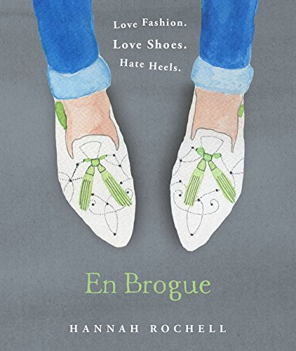 En Brogue: Love Fashion. Love Shoes. Hate Heels: A Girl's Guide to Flat Shoes and How to Wear them with Style.