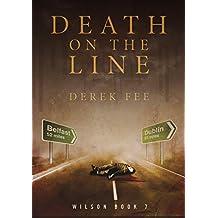 Death on the Line: A suspenseful thriller with a killer twist (Detective Wilson Book 7)