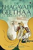 The Bhagavadgeethaa: In English Verse