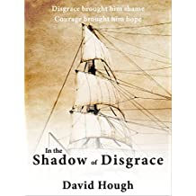 In the Shadow of Disgrace (Historical Adventures in Cornwall)