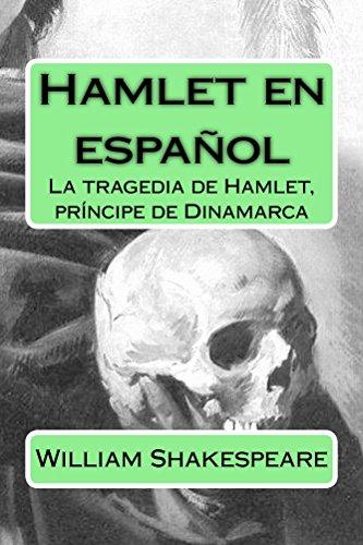 Hamlet en español: clásico de Shakespeare en Español