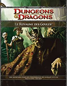 Asmodee - DD36 - Jeu de societe - Jeu de Role - Dungeons et Dragons - Le Royaume des Goules - Pour les Personnages de Niveaux 24 a 26