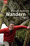 Wandern: Das deutsche Mittelgebirge für Amateure und Profis - Manuel Andrack