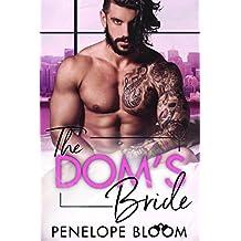 The Dom's Bride: A Billionaire Romance
