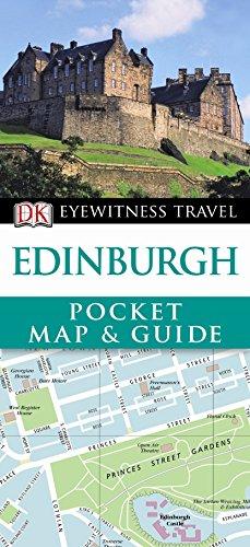 DK Eyewitness Pocket Map and Guide: Edinburgh (DK Eyewitness Travel Guide)