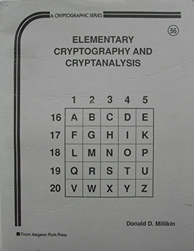 Elementary Cryptography and Cryptanalysis (Cryptography Series)