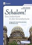 Schalom! Das Judentum in der Grundschule: Kindgerechte Unterrichtsmaterialien (3. und 4. Klasse) - Christiane Lohmann