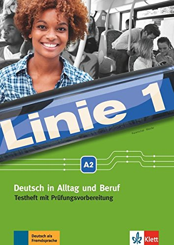 Linie 1 A2. Testheft mit Audio-CD por Ekaterini Karamichali