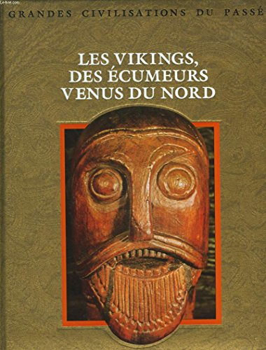 Les Vikings : Des écumeurs venus du Nord
