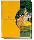 Das Kamasutra: Die Kunst der erotischen Liebe