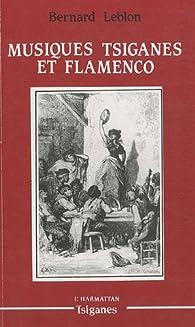 Musiques tsiganes et flamenco par Bernard Leblon