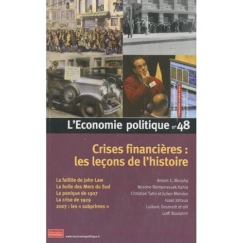 L'Economie politique, N° 48 : Crises financières : les leçons de l'histoire