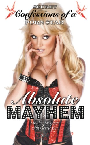 Absolute Mayhem Secret Confessions Of A Porn Star