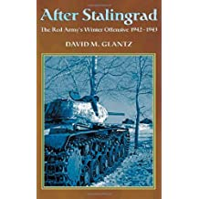 After Stalingrad: The Red Army's Winter Offensive, 1942-1943