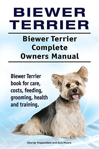 Biewer Terrier Dog Biewer Terrier Dog Book For Costs Care Feeding
