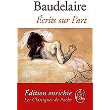 Ecrits sur l'art (Classiques t. 3921)