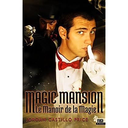 Magic Mansion : Le Manoir de la Magie (Mirage)