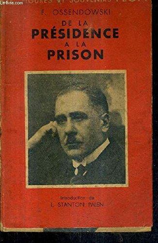 De La Presidence La Prison [Pdf/ePub] eBook