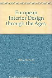 European Interior Design Through the Ages