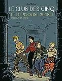 Le Club des 5, Tome 2 - Le passage secret