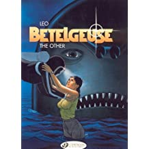Betelgeuse Vol.3: The Other by Leo (2010-06-03)