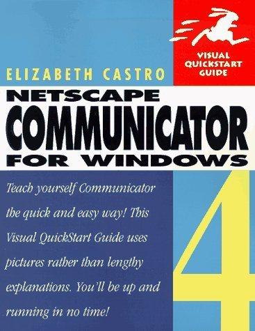 netscape-communicator-4-for-windows-visual-quick-start-guide-by-castro-elizabeth-1997-paperback