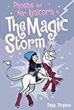 Phoebe and Her Unicorn in the Magic Storm (Phoebe and Her Unicorn Series Book 6)