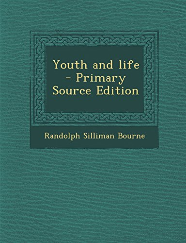 Youth and life
