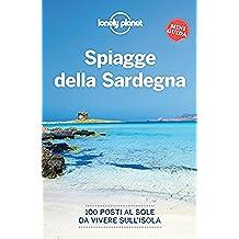 Spiagge della Sardegna: 100 posti al sole da vivere sull'isola