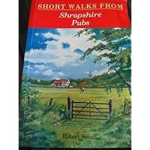 Short Walks from Shropshire Pubs (Pub Walks)