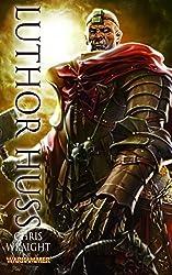 Warhammer - Luthor Huss