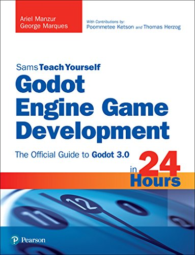 Godot Engine Game Development in 24 Hours, Sams Teach Yourself: The Official Guide to Godot 3.0 (English Edition)