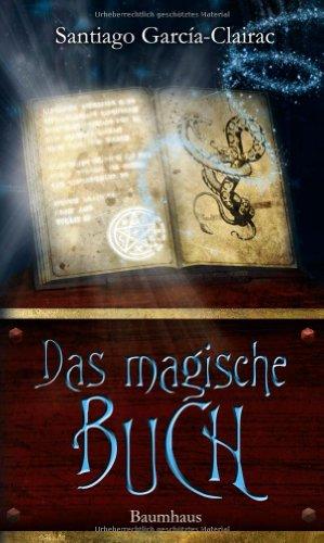 Buchseite und Rezensionen zu 'Das magische Buch' von Santiago García-Clairac
