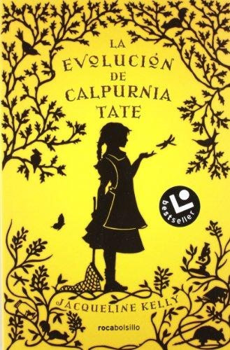 La Evolucion de Calpurnia Tate = The Evolution of Calpurnia Tate por Jacquelline Kelly