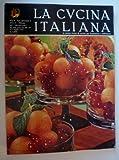 eBook Gratis da Scaricare LA CUCINA ITALIANA La prima rivista di Cucina per fondazione e diffusione n 7 LUGLIO 1974 (PDF,EPUB,MOBI) Online Italiano