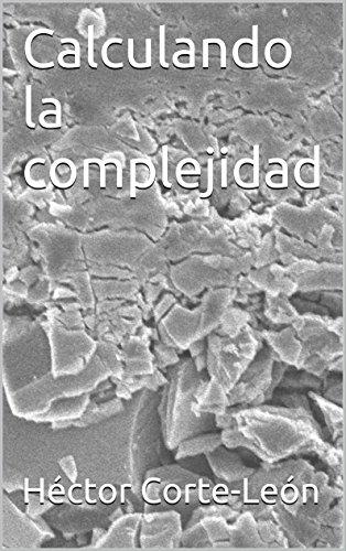 Calculando la complejidad por Héctor Corte-León