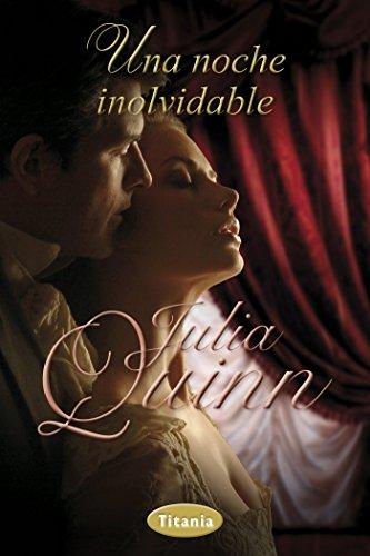 Una noche inolvidable (Titania época) por Julia Quinn